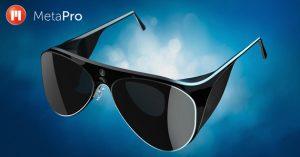 ¡Las gafas MetaPro aportan realidad aumentada a tus ojos!