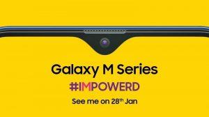 Los teléfonos inteligentes de la serie Samsung Galaxy M se lanzarán en India el 28 de enero