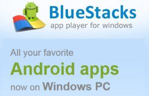 Ahora ejecute aplicaciones de Android en Windows con BlueStacks App Player