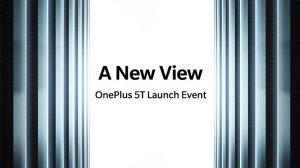 Aquí es cuando se dará a conocer el OnePlus 5T y saldrá a la venta