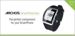 Archos presentará relojes inteligentes asequibles;  Objetos conectados que se mostrarán en CES 2014