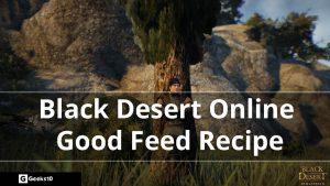 Cómo hacer una buena receta de alimentación para mascotas: Black Desert Online (BDO)
