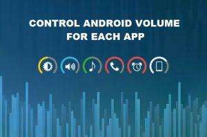 Cómo controlar los volúmenes de cada aplicación individualmente [Android Guide]