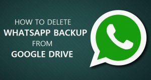 Cómo eliminar la copia de seguridad de WhatsApp guardada en Google Drive [Android Guide]