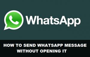 Cómo enviar un mensaje de WhatsApp sin abrirlo [Android Guide]