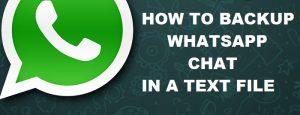 Cómo guardar la conversación de WhatsApp como archivo de texto [Guide]