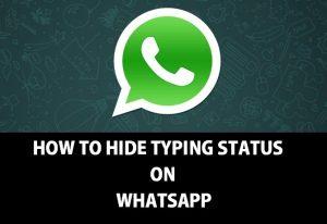 Cómo ocultar el estado de escritura en WhatsApp [Guide]