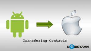 Cómo transferir contactos de Android a iPhone [Guide]