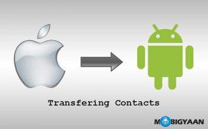 Cómo transferir contactos de iPhone a Android [Guide]