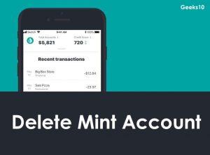 Cómo eliminar su cuenta Mint en 2020