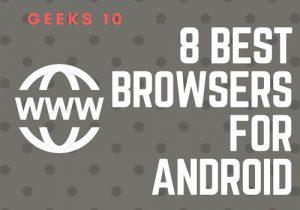 Los 8 mejores navegadores para Android 2018