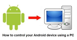 Cómo controlar Android desde una PC o Mac de forma inalámbrica [Guide]