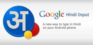 Lanzamiento de la aplicación Google Hindi Input para Android