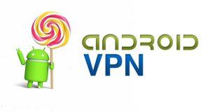 Las 9 mejores aplicaciones VPN gratuitas para Android
