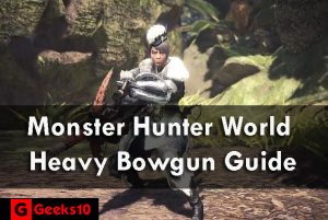 Cómo usar Monster Hunter World Best Heavy Bowgun (2021)
