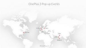OnePlus 3 estará disponible para su compra en eventos emergentes en 7 ciudades de todo el mundo después del lanzamiento