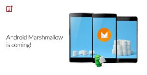Se espera que los dispositivos OnePlus obtengan la actualización de Android Marshmallow a principios de 2016