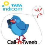 TATA Indicom lanza el servicio 'Call-n-Tweet'