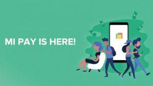 Xiaomi anuncia el servicio de pagos móviles Mi Pay en India