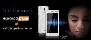 Xolo Q600 Club con audio DTS y altavoces de caja lanzados para Rs.  6499