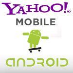 Yahoo!  lanza Yahoo!  Mail y Yahoo!  Aplicaciones de Messenger para Android