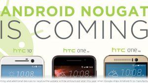 HTC 10, One A9 y One M9 confirmados para recibir la actualización de Android Nougat
