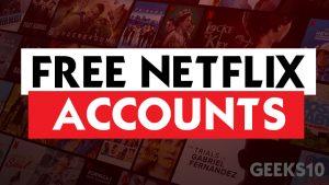Inicio de sesión y contraseñas gratuitas de más de 90 cuentas de Netflix [2021]