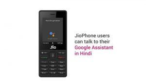 El Asistente de Google llega a JioPhone en hindi e inglés