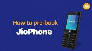 Cómo reservar JioPhone con anticipación [Guide]