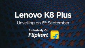 Lenovo K8 Plus llegará a las costas indias el 6 de septiembre