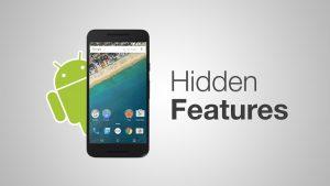 5 funciones ocultas en su teléfono Android