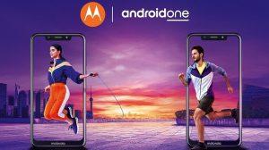 Los teléfonos inteligentes Motorola One y One Power Android One se vuelven oficiales con la pantalla Max Vision 19: 9