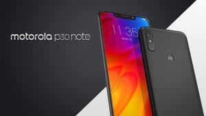 Motorola P30 Note anunciado con Snapdragon 636 SoC, pantalla con muescas de 6.2 pulgadas y batería de 5000 mAh