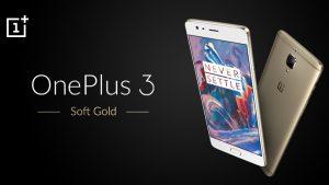 La variante Soft Gold de OnePlus 3 llegará a la India en la primera semana de octubre