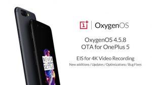 OnePlus lanza la actualización OxygenOS 4.5.8 a OnePlus 5 después de que se retiró la actualización 4.5.7