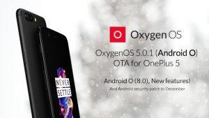 Actualización de OxygenOS 5.0.1 basada en Android 8.0 Oreo que se implementa en OnePlus 5