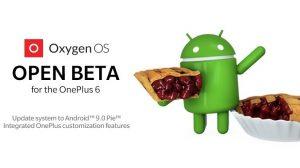OnePlus 6 prueba Android Pie con su primera actualización de OxygenOS Open Beta