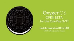 Actualización de OxygenOS Open Beta basada en Android Oreo ahora disponible para OnePlus 3 y 3T