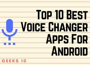 Las 10 mejores aplicaciones de cambio de voz para Android 2020