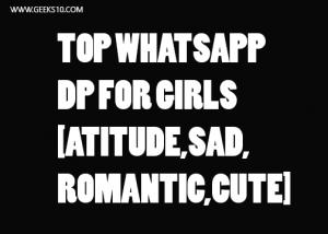 Los 15 mejores DP de WhatsApp para niñas en 2020: DP romántico, de actitud y triste