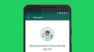WhatsApp comienza a probar el servicio de pagos basado en UPI en la India, debería implementarse pronto