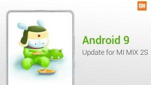 Xiaomi Mi MIX 2S recibe la actualización de Android 9.0 Pie